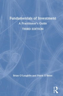 Fundamentals of Investment : A Practitioner's Guide, Hardback Book