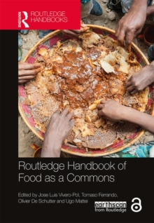 Routledge Handbook of Food as a Commons, Hardback Book