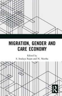 Migration, Gender and Care Economy, Hardback Book