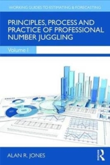 Principles, Process and Practice of Professional Number Juggling, Hardback Book