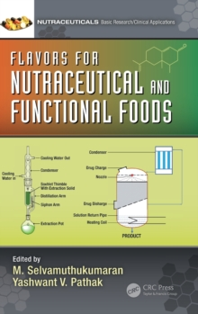 Flavors for Nutraceutical and Functional Foods, Hardback Book