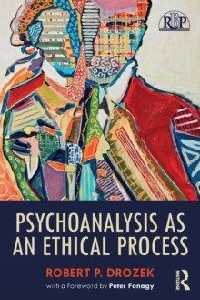 Psychoanalysis as an Ethical Process, Paperback / softback Book