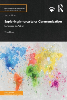 Exploring Intercultural Communication : Language in Action, Paperback / softback Book