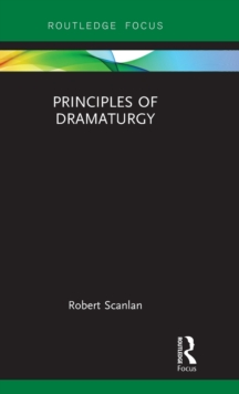 Principles of Dramaturgy, Hardback Book