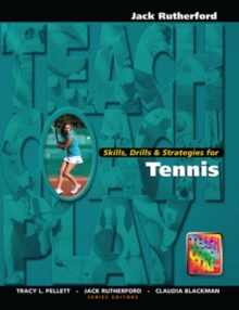 Skills, Drills & Strategies for Tennis, Hardback Book