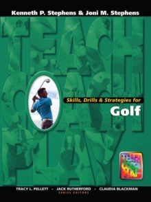 Skills, Drills & Strategies for Golf, Hardback Book