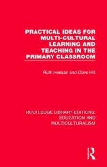 Practical Ideas for Multi-cultural Learning and Teaching in the Primary Classroom, Paperback / softback Book