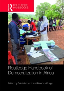 Routledge Handbook of Democratization in Africa, Hardback Book