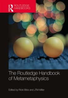 The Routledge Handbook of Metametaphysics, Hardback Book
