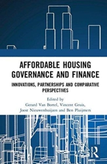 Affordable Housing Governance and Finance : Innovations, partnerships and comparative perspectives, Hardback Book
