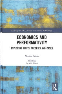 Economics and Performativity : Exploring Limits, Theories and Cases, Hardback Book