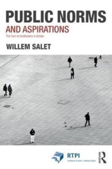 Public Norms and Aspirations : The Turn to Institutions in Action, Hardback Book