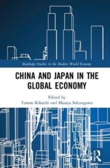 China and Japan in the Global Economy, Hardback Book