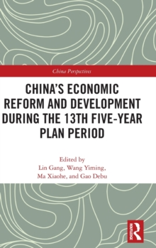 China's Economic Reform and Development during the 13th Five-Year Plan Period, Hardback Book