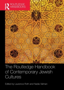 The Routledge Handbook of Contemporary Jewish Cultures, Paperback / softback Book