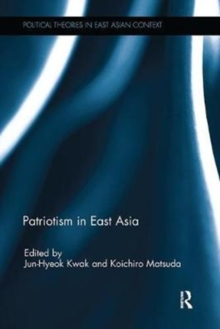 Patriotism in East Asia, Paperback / softback Book