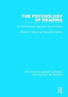 The Psychology of Reading : An Interdisciplinary Approach (2nd Edn), Hardback Book