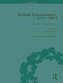 British Freemasonry, 1717-1813 Volume 5, Hardback Book