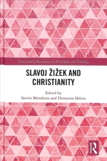 Slavoj Zizek and Christianity, Hardback Book