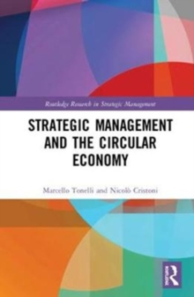 Strategic Management and the Circular Economy, Hardback Book