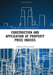 Construction and Application of Property Price Indices, Hardback Book