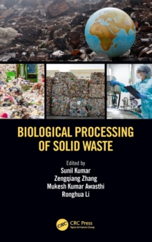 Biological Processing of Solid Waste, Hardback Book