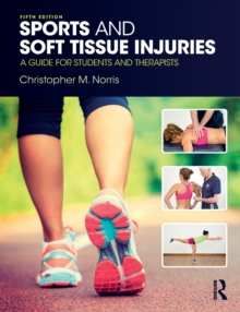 Sports and Soft Tissue Injuries : A Guide for Students and Therapists, Paperback / softback Book