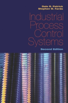 Industrial Process Control Systems, Second Edition, Paperback / softback Book