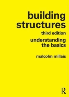 Building Structures : understanding the basics, Paperback / softback Book