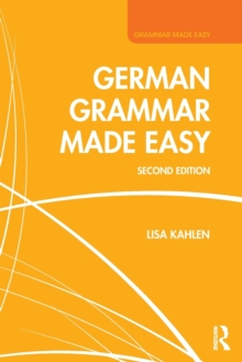 German Grammar Made Easy, Paperback / softback Book
