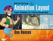 Unlocking Animation Layout : Expert Techniques for Effective Backgrounds, Paperback / softback Book