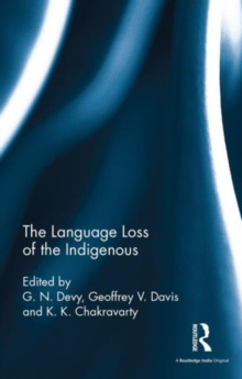 The Language Loss of the Indigenous, Hardback Book