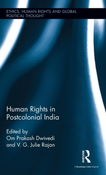Human Rights in Postcolonial India, Hardback Book