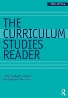 The Curriculum Studies Reader, Paperback Book