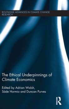 The Ethical Underpinnings of Climate Economics, Hardback Book
