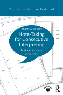 Note-taking for Consecutive Interpreting : A Short Course, Paperback Book