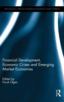 Financial Development, Economic Crises and Emerging Market Economies, Hardback Book