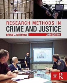 Research Methods in Crime and Justice, Paperback / softback Book