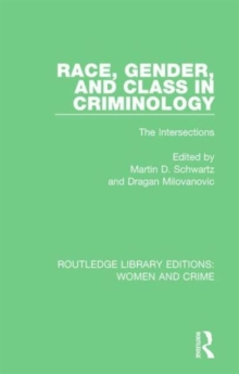 Race, Gender, and Class in Criminology : The Intersections, Hardback Book