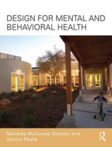Design for Mental and Behavioral Health, Paperback / softback Book