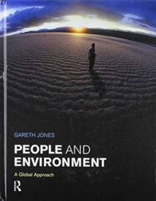People and Environment : A Global Approach, Hardback Book