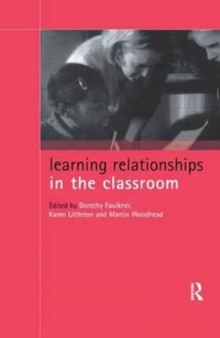 Learning Relationships in the Classroom, Hardback Book