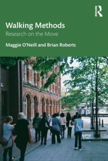 Walking Methods : Research on the Move, Paperback / softback Book