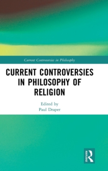 Current Controversies in Philosophy of Religion, Hardback Book