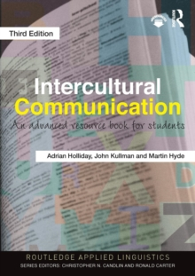 Intercultural Communication : An Advanced Resource Book for Students, Paperback / softback Book