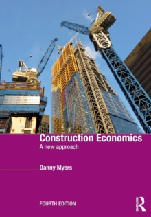 Construction Economics : A New Approach, Paperback Book