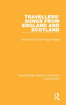 Travellers' Songs from England and Scotland, Hardback Book
