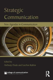 Strategic Communication : New Agendas in Communication, Paperback / softback Book