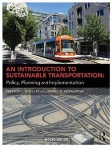An Introduction to Sustainable Transportation : Policy, Planning and Implementation, Paperback / softback Book