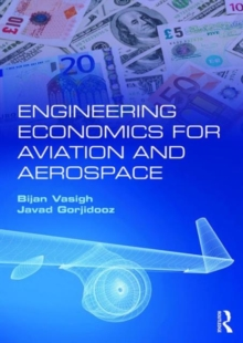 Engineering Economics for Aviation and Aerospace, Paperback / softback Book